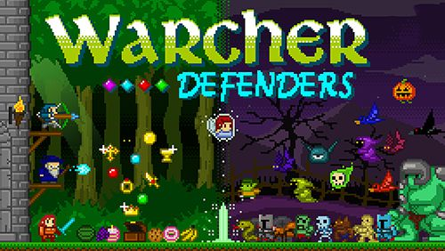 Warcher: Defenders