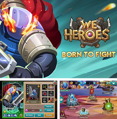 In addition to the game Leviathan: Warships for iPhone, iPad or iPod, you can also download We heroes: Born to fight for free.