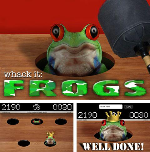 In addition to the game My friend Scooby-Doo! for iPhone, iPad or iPod, you can also download Whack it: Frogs for free.