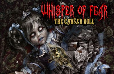 Whisper of Fear: The Cursed Doll (Full)