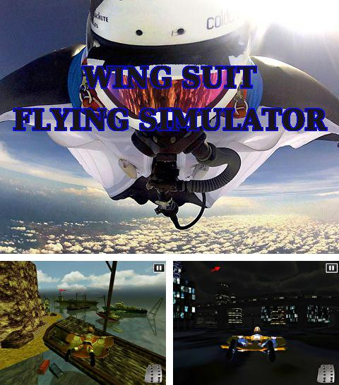 Download Wing suit: Flying simulator iPhone free game.