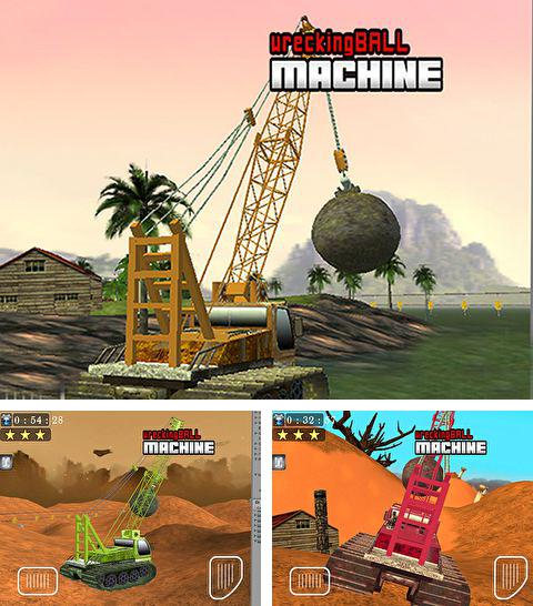 Wrecking ball machine