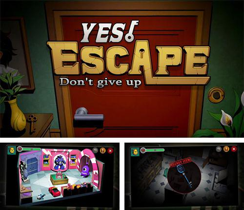 In addition to the game Sunny Hillride for iPhone, iPad or iPod, you can also download Yes, escape: Don't give up for free.