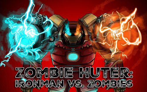 Zombie huter: Ironman vs. zombies