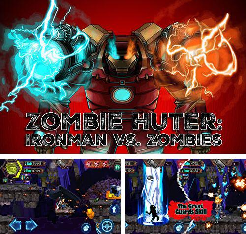 En plus du jeu Fuite du chien cosmique pour iPhone, iPad ou iPod, vous pouvez aussi télécharger gratuitement Chasseur de zombies: Homme de fer vs. zombies, Zombie huter: Ironman vs. zombies.