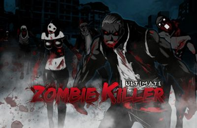 Zombie Killer Ultimate