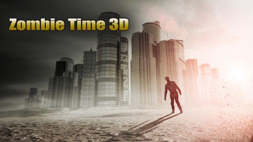 Zombie Time 3D