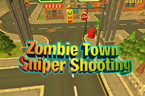 Zombie town: Sniper shooting