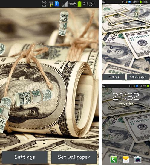 In addition to live wallpaper Red and gold love for Android phones and tablets, you can also download Dollars for free.