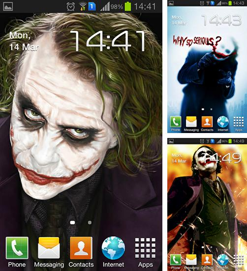 In addition to live wallpaper Neon fish for Android phones and tablets, you can also download Joker for free.