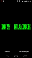 My name 3D - download free live wallpapers for Android. My name 3D full Android apk version for tablets and phones.