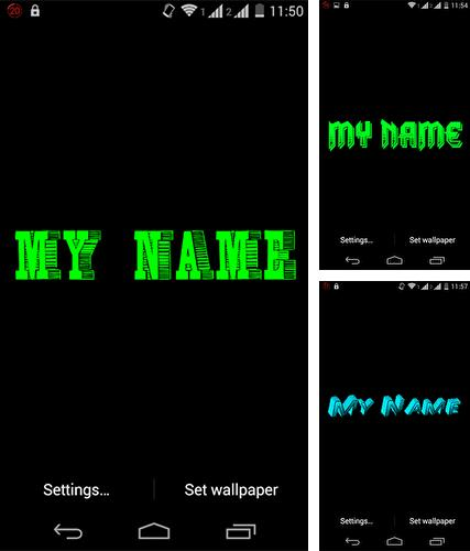 Download live wallpaper My name 3D for Android. Get full version of Android apk livewallpaper My name 3D for tablet and phone.
