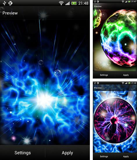 In addition to live wallpaper Northern lights for Android phones and tablets, you can also download Plasma for free.