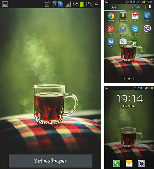 In addition to live wallpaper Raindrops for Android phones and tablets, you can also download Teatime for free.