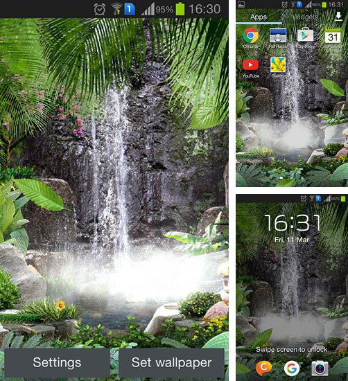 In addition to live wallpaper Papersea for Android phones and tablets, you can also download Waterfall 3D for free.
