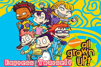 All grown up: Express yourself