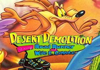 Desert Demolition: Starring Road Runner and Wile E. Coyote