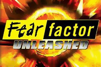 Fear factor: Unleashed