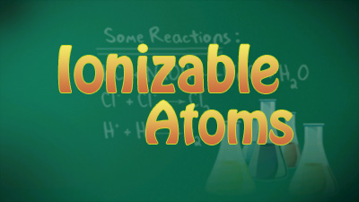 Ionizable atoms