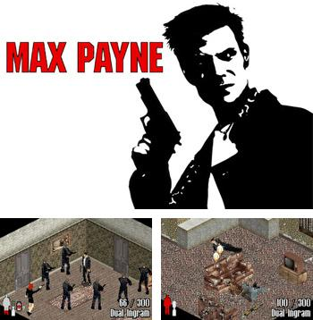 In addition to the sis game Super miners for Symbian phones, you can also download Max Payne for free.