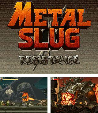 In addition to the sis game Monopoly Here and Now World Edition for Symbian phones, you can also download Metal Slug: Resistance for free.