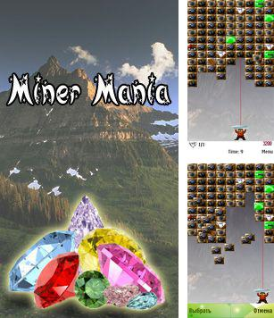 In addition to the sis game TouchDowns for Symbian phones, you can also download Miner Mania for free.
