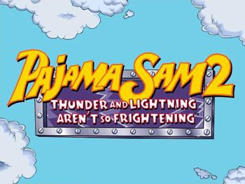 Pajama Sam 2: Thunder and Lightning Arent so Frightening