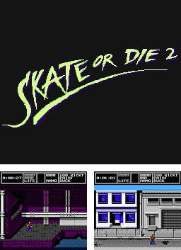 Skate or Die 2: The Search for Double Trouble