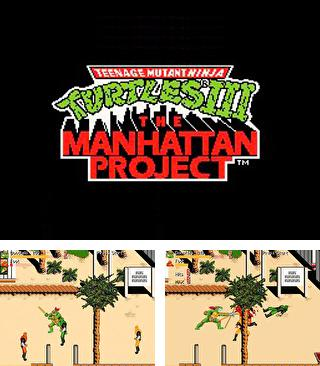 Zusätzlich zum sis-Spiel Abenteuer von Mickey im Weltraum für Symbian-Telefone können Sie auch kostenlos Teenage Mutant Ninja Turtles III: Das Manhattan Projekt, Teenage Mutant Ninja Turtles III: The Manhattan Project herunterladen.