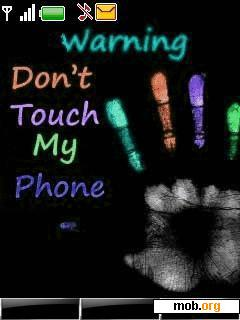 Don't Touch My Phone Theme for Nokia Full Touch Phones