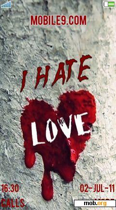 Download free 240x400 I hate love theme for Sony Ericsson 4 9