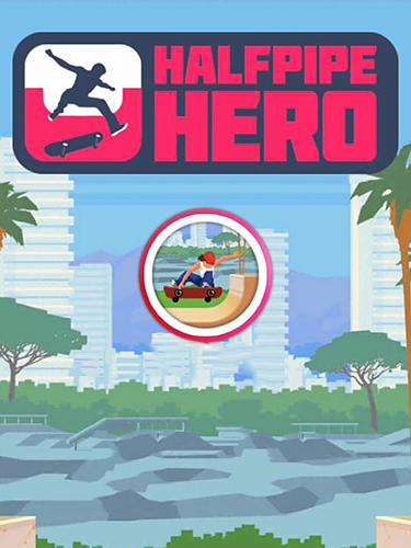 Halfpipe hero: Skateboarding Screenshot