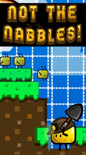 Not the nabbles! Screenshot