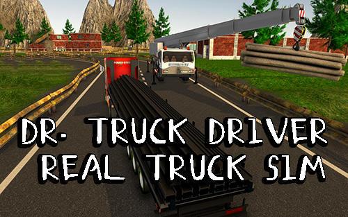 Dr. Truck driver: Real truck simulator 3D Screenshot