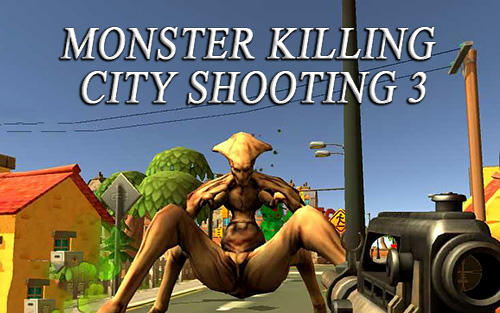 Monster killing city shooting 3: Trigger strike captura de pantalla 1