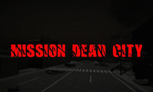 Mission dead city capture d'écran 1
