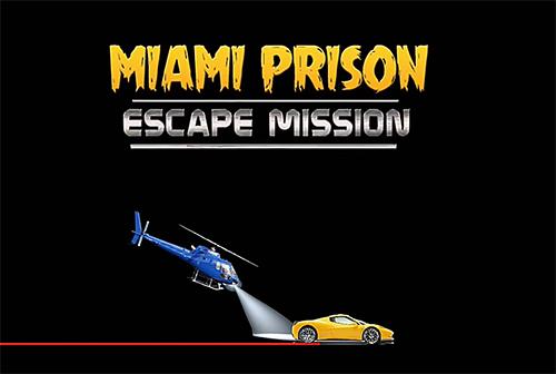 Miami prison escape mission 3D Symbol