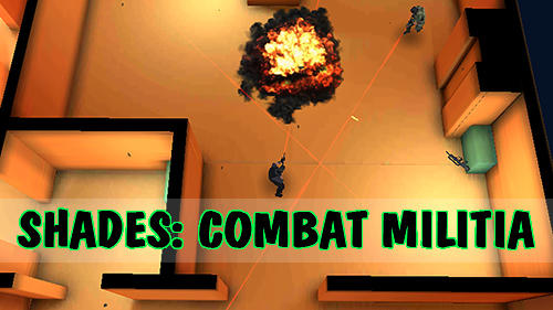 Shades: Combat militia screenshot 1