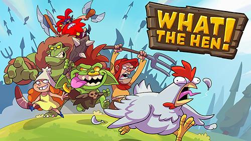 What the hen! capture d'écran