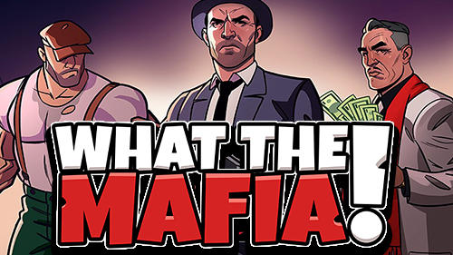 What the mafia: Turf wars screenshots