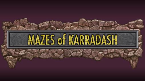 Mazes of Karradash скриншот 1