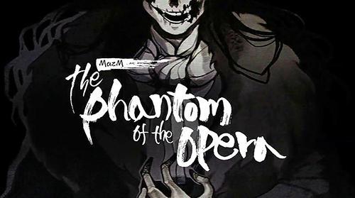 MazM: The phantom of the opera скриншот 1