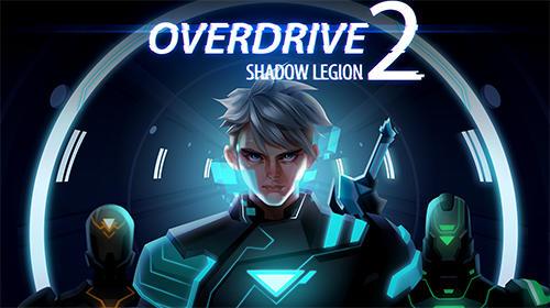 Overdrive 2: Shadow legion скриншот 1