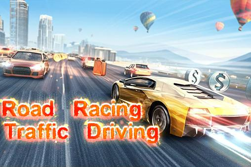 Road racing: Traffic driving Screenshot