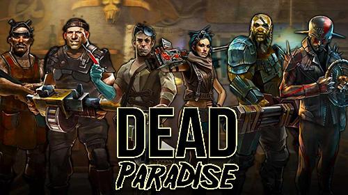 Dead paradise screenshot 1