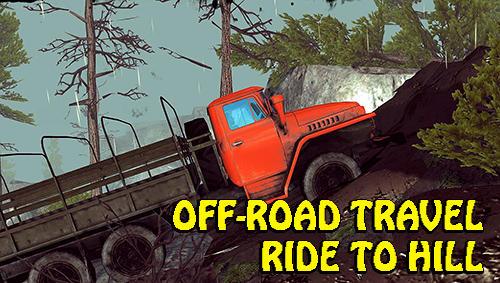 Off-road travel: Ride to hill captura de pantalla 1