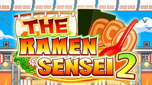 The ramen sensei 2 Screenshot
