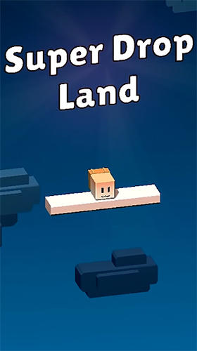 Super drop land Screenshot