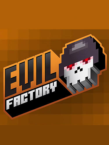 Evil factory screenshot 1
