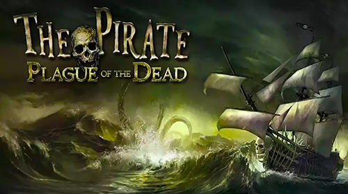 The pirate: Plague of the dead captura de pantalla 1